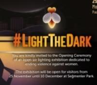 """25 Kasım'da """"Karanlığı Aydınlat"""""""